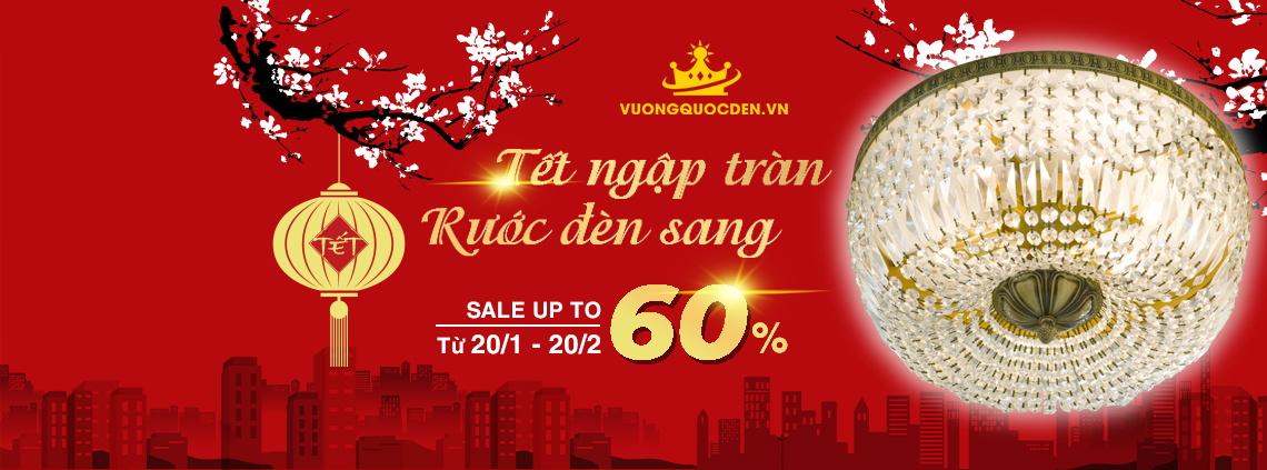 Sale nóng chào hè cực sốc giảm tới 40% tại thương hiệu Vương Quốc Đèn
