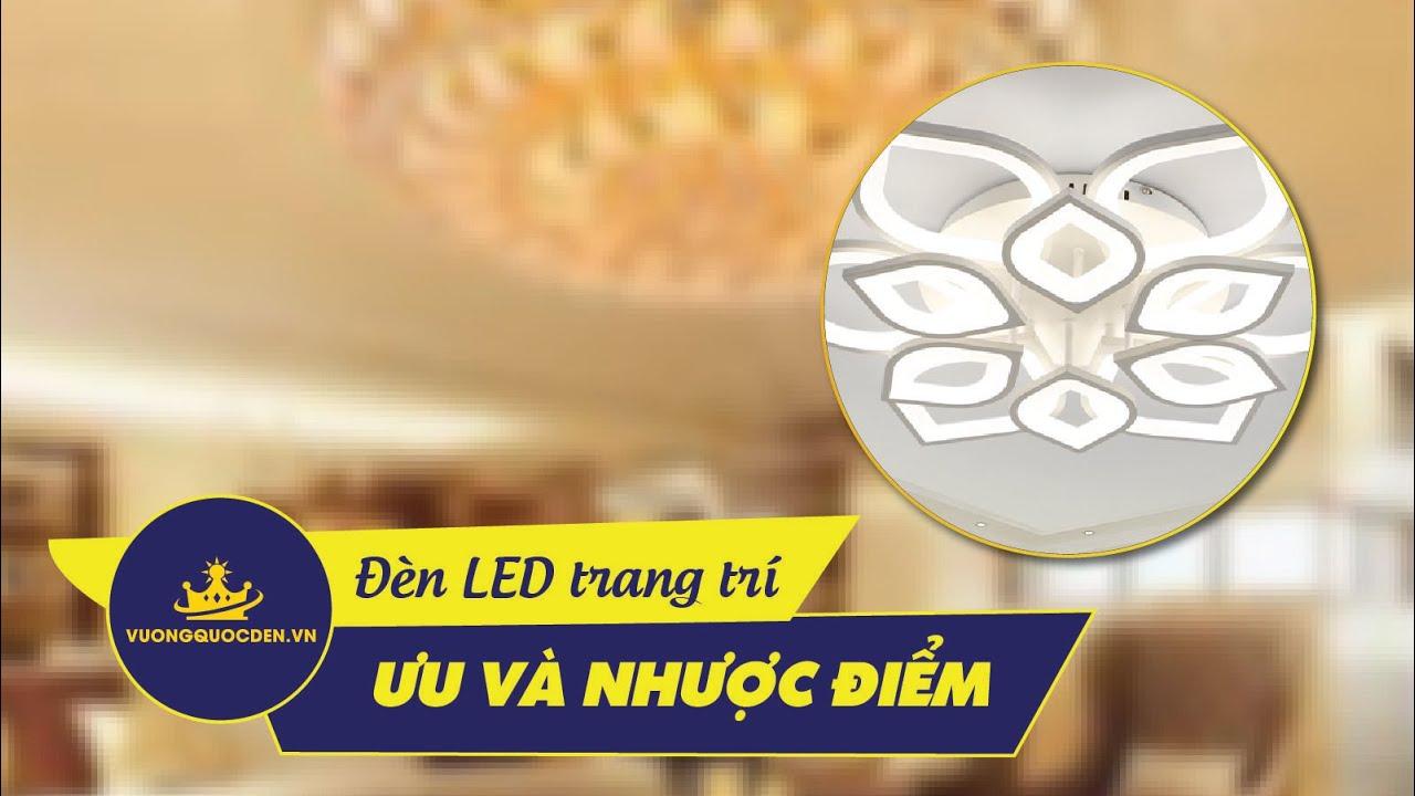 NÊN hay KHÔNG NÊN mua đèn trang trí bằng bóng LED